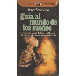 GUÍA AL MUNDO DE LOS SUEÑOS Colección REALISMO FANTASTICO 30