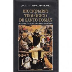 DICCIONARIO TEOLÓGICO DE SANTO TOMÁS. Textos de la -Suma- por orden alfabético.