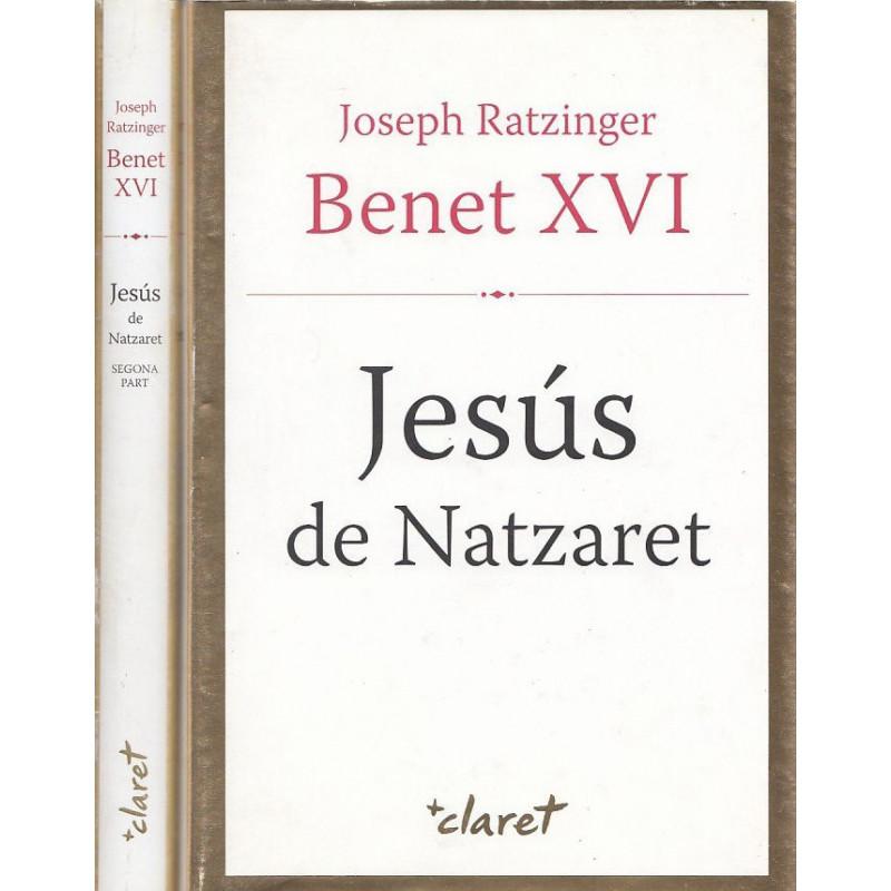 JESÚS DE NATZARET del Baptisme en el Jorda fins a la Transfiguracio / JESÚS DE NATZARET de l'entrada a Jerusalem a la Resurrecci