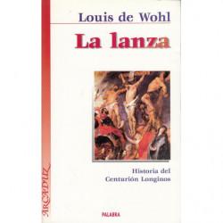 LA LANZA. Historia del Centurión Longinos
