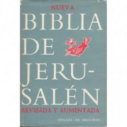 NUEVA BIBLIA DE JERUSALÉN Totalmente Revisada y Aumentada ANTIGUO y NUEVO TESTAMENTO