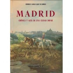 MADRID Crónica y Guía de una Cidudad Impar