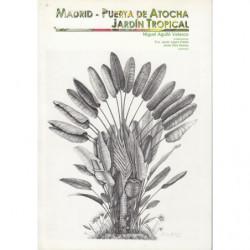 MADRID - PUERTA DE ATOCHA, JARDÍN TROPICAL