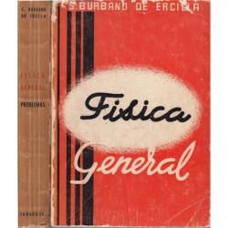 FISICA GENERAL y FISICA GENERAL PROBLEMAS - Incluye CURSO PREUNIVERSITARIO PROBLEMAS convocatoría 1962